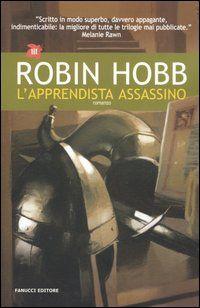 L'apprendista assassino - Robin Hobb - 267 recensioni su Anobii