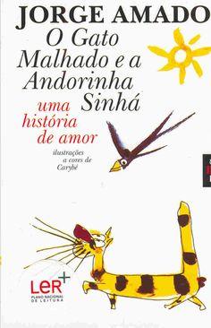 O Gato Malhado e a Andorinha Sinhá, Jorge Amado | 40 livros que vão fazer você morrer de saudades da infância