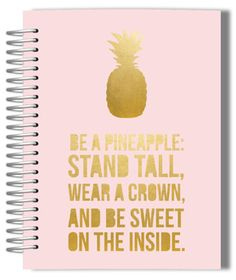 Be A Pineapple Student Planner  #Pineapple #Pineapples