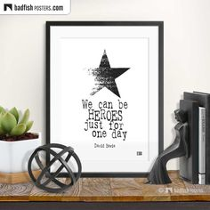 We can be HEROES just for one day - David Bowie - Typography print | easy.com/shop/badfishposters