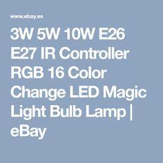 3W 5W 10W E26 E27 IR Controller RGB 16 Color Change LED Magic Light Bulb Lamp | eBay