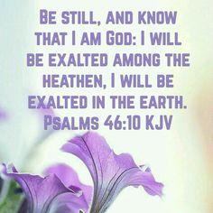 Psalms 46:10 (KJV)