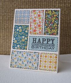 handmade birthday card for Curtain Call ... patchwork quilt look with tiny print papers and faux stitched edges ... luv the look ...
