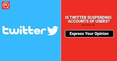 IS Twitter SUSPENDING ACCOUNTS OF USERS? Social media Posticker #Expressyouropinion