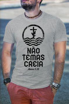 Camiseta Não Temas Creia
