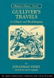 """Gulliver's Travels (1726, amended 1735), is a novel by Irish writer and clergyman Jonathan Swift, that is both a satire on human nature and a parody of the """"travellers' tales"""" literary sub-genre. It is Swift's best known full-length work, and a classic of English literature."""