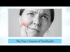 Melbourne Dentist Tips: The Top 7 Causes of Toothache www.q1dental.com.au