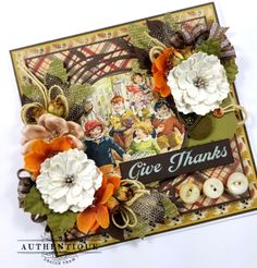 Give Thanks Greeting Card for Authentique Papers Pocket Scrapbooking, Scrapbook Pages, Scrapbook Layouts, Thanks Greetings, Fall Cards, Give Thanks, Greeting Cards Handmade, Vintage Halloween, Altered Art