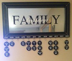 Family Birthday Mirror! OMG I am making it! @amandaolesen we could sell these!