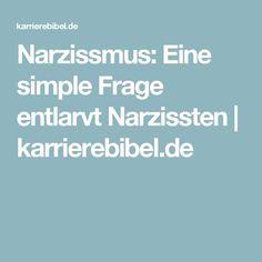 Narzissmus: Eine simple Frage entlarvt Narzissten | karrierebibel.de