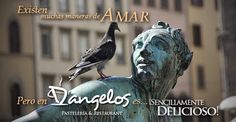 Existen muchas maneras de #AMAR pero en D'angelos Pastelería & Restaurant es #SencillamenteDelicioso - Google+