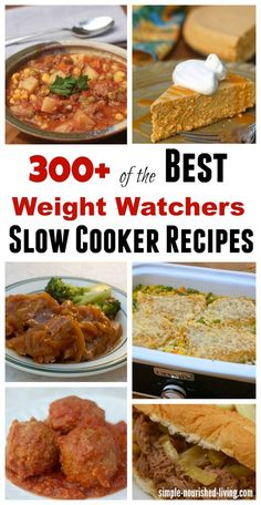 300  of the Best Weight Watchers Slow Cooker Recipes all with Calories and…