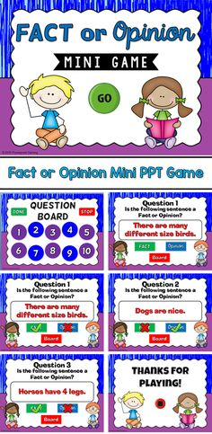 Engage students with this fun, interactive Facts or Opinion game. Students must determine whether each sentence is a fact or opinion. All questions are animal related, making a little easier to determine if it is a fact or if it is an opinion. There are 1 Powerpoint Games, Teacher Helper, Fact And Opinion, Teaching Materials, Teaching Ideas, English Reading, Interactive Learning, Fourth Grade, Second Grade