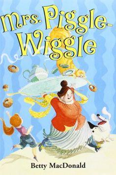 Mrs. Piggle-Wiggle by Betty MacDonald http://smile.amazon.com/dp/0064401480/ref=cm_sw_r_pi_dp_0i4Aub1MTA8HJ