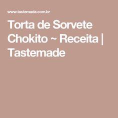 Torta de Sorvete Chokito ~ Receita | Tastemade