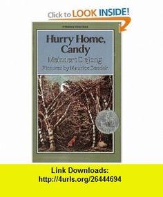 Hurry Home, Candy (Harper Trophy ) (9780064400251) Meindert Dejong, Maurice Sendak , ISBN-10: 0064400255  , ISBN-13: 978-0064400251 ,  , tutorials , pdf , ebook , torrent , downloads , rapidshare , filesonic , hotfile , megaupload , fileserve