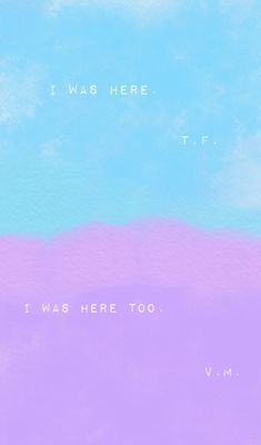 I was here. I was here too. ~All The Bright Places, Jennifer Niven All The Bright Places Quotes, Jennifer Niven, Place Quotes, Done Quotes, Favorite Book Quotes, Quotes From Novels, Writing Poetry, The Fault In Our Stars, Book Fandoms