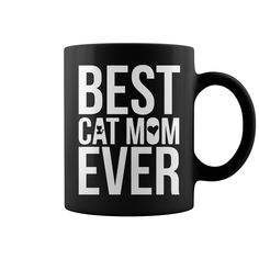 Best Cat Mom Ever Awesome Mug, t shirts and hoodies store