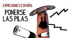 Expresiones español: Ponerse las pilas