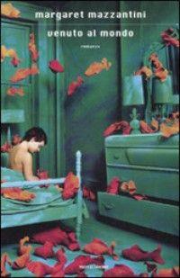 """Margaret Mazzantini- """"Venuto al mondo"""" (romanzo vincitore del Premio Campiello 2009 riadattato cinematograficamente nell'omonimo film diretto da Sergio Castellitto, con protagonisti Penélope Cruz e Emile Hirsch nel 2012)"""