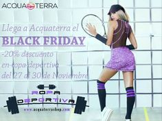 ¡Black Friday en Acquaterra! Rebajas al 20% de descuento del 27 al 30 de Noviembre aquí: www.acquaterrashop.com