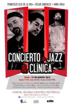 Concierto de Jazz y clínica, 17 de agosto
