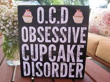 O.C.D. Obsessive Cupcake Disorder 8x7, wood sign handmade typography QUOTE ART