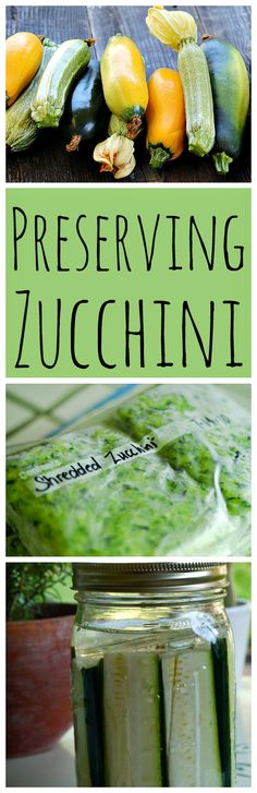 In the height of zucchini season, preserving it to use in the winter is a good idea. Here are four methods for preserving zucchini.