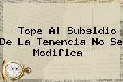http://tecnoautos.com/wp-content/uploads/imagenes/tendencias/thumbs/tope-al-subsidio-de-la-tenencia-no-se-modifica.jpg Linea Directa Portal. ?Tope al subsidio de la tenencia no se modifica?, Enlaces, Imágenes, Videos y Tweets - http://tecnoautos.com/actualidad/linea-directa-portal-tope-al-subsidio-de-la-tenencia-no-se-modifica/