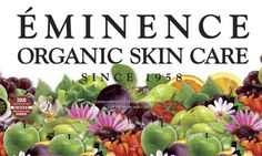 Eminence Organic Skin Care- Largest Selection in Park City #Utah @MountainBodySpa
