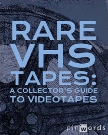 Rare VHS Tapes: A Collector's Guide to Videotapes.