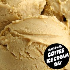 Ice Cream Day, Coffee Ice Cream, National Holidays, September, Desserts, Food, Tailgate Desserts, Deserts, Tax Day Deals