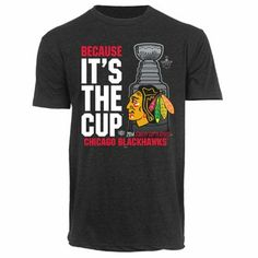 Old Time Hockey Chicago Blackhawks 2014 Stanley Cup Playoffs Because It's the Cup T-Shirt - Black