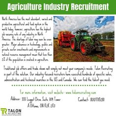 Agriculture Jobs has the highest job vacancy in Canada. Talon Recruiting is a leading company that provides jobs in agriculture to the candidates.