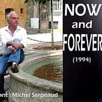 Now And Forever par Michel Serpeaud sur SoundCloud