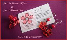 Sorteio Márcia Bijuss & Sweet Temptation