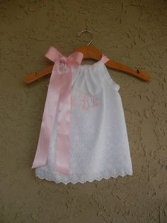 Monogrammed White Eyelet Pillowcase Dress - sizes 6m - 5T - PERFECT FOR FLOWERGIRLS, Beach Pictures, and Baptisms