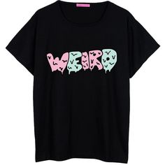 Weird Oversized T Shirt Boyfriend Womens Ladies Girl Fun Tee Top... (€19) ❤ liked on Polyvore featuring tops, t-shirts, shirts, tees, black, women's clothing, hipster shirts, t shirts, loose shirts and black t shirt