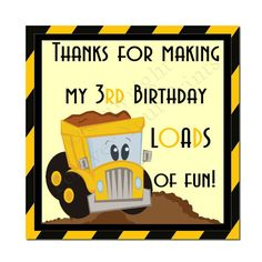 Construction party thank you gift tags :: Teal White Garden Kapush thought youd like Ideas Construction Birthday Parties, Construction Party, 3rd Birthday Parties, Construction Companies, Little Man Birthday, Boy Birthday, Birthday Ideas, Birthday Cake, Digger Birthday