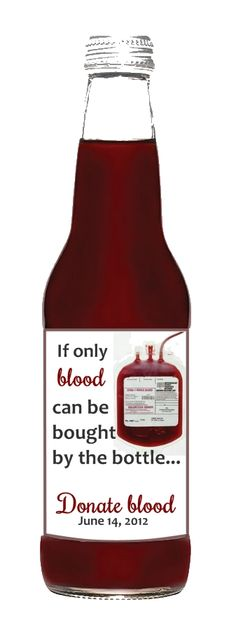 Blood doesn't come in bottles. It is in you to give as a gift. Be a hero, donate blood and save someone's life. bloodbanker.com