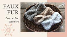 Easy Crochet Faux Fur Ear Warmers Easy Crochet, Knit Crochet, Crochet Hats, Ear Warmers, Knitted Hats, Faux Fur, Crochet Patterns, Knitting, Youtube
