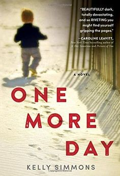 One More Day by Kelly Simmons. Please clcik on the book jacket to place a hold or check availability @ Otis. 3/8/16