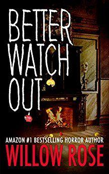 Free: Better Watch Out - https://www.justkindlebooks.com/free-better-watch-out/
