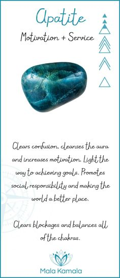 What is the meaning and crystal and chakra healing properties of apatite? A stone for motivation and service.