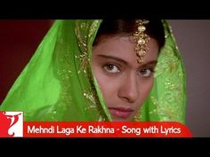 Lyrical: Mehndi Laga Ke Rakhna Song with Lyrics Shah Rukh Khan Movies, Shahrukh Khan, Kajol Dilwale, All Time Hit Songs, Bollywood Movie Songs, Old Song, Hindi Movies, Indian Celebrities, Beauty Queens