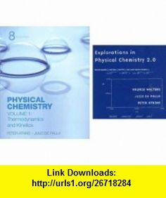 Physical Chemistry Volume 1  Explorations in Physical Chemistry Access Card (9780716774341) Peter Atkins, Valerie Walters, Julio de Paula , ISBN-10: 0716774348  , ISBN-13: 978-0716774341 ,  , tutorials , pdf , ebook , torrent , downloads , rapidshare , filesonic , hotfile , megaupload , fileserve
