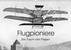 Flugpioniere - Der Traum vom Fliegen - CALVENDO. Flugapparate bis 1914. Weitere Infos: http://timelineimages.sueddeutsche.de/?40460356711768070530&MEDIANUMBER=00235433&MEDIAITEMS=1356dd88c6cfddace6f5737e1b5f2f48c6670d2f&OMG=3a6356baf170&PAGING_SCOPE_4=10&MEDIAGROUP_SCOPE=1 #Flugapparat #Flugwesen #Flugzeuge #Luftfahrt #Luftverkehr #fliegen #historisch #Transport #schwarzweiß #Pioniere #Erfindungen #Flieger #Abenteuer