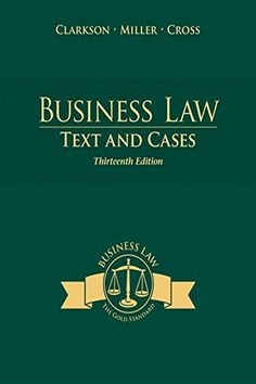 Business Law: Text and Cases by Kenneth W. Clarkson Comprehensive, authoritative, and student-friendly, longtime market-leader BUSINESS LAW: TEXT AND Student Orientation, Stefan Zweig, Money Book, Law Books, Business Ethics, Ebook Pdf, Reading Online, The Ordinary, Online Business