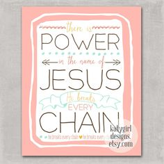 He Breaks Every Chain 8x10 Print by katygirldesigns on Etsy, $16.00