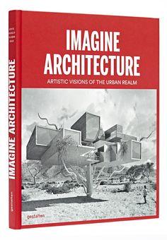 Gestalten | Imagine Architecture